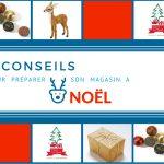 7 conseils pour préparer son magasin à Noël