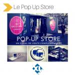 Le pop-up store, un canal de vente complémentaire