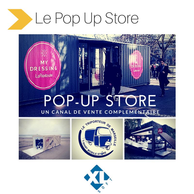 Pop-up store, un canal de vente supplémentaire - XL Soft