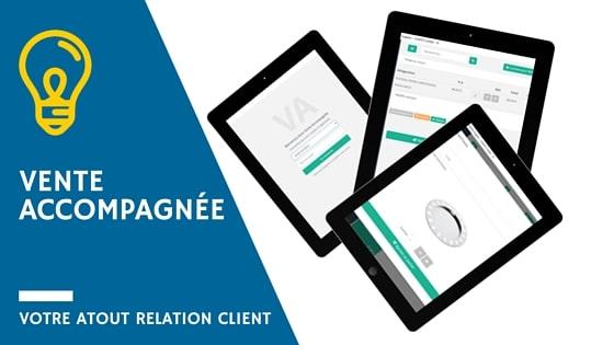 Vente accompagnée votre atout Relation Client