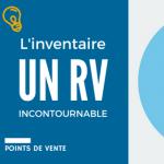 L'inventaire magasin, un RV incontournable