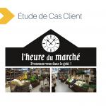 Étude de cas Client Secteur Gourmet : L'Heure du Marché