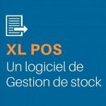 XL Pos, c'est aussi un logiciel de gestion de stock