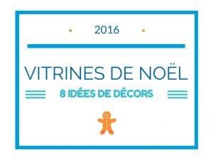 8-idees-de-decors-pour-realiser-vos-vitrines-de-noel