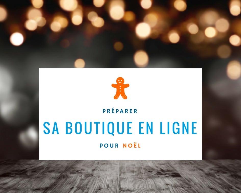 preparer-sa-boutique-en-ligne-pour-noel