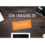 Les Bonnes Pratiques pour préparer votre emailing de Soldes